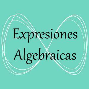 Álgebra. Acceso a ejercicios y problemas de expresiones algebraicas
