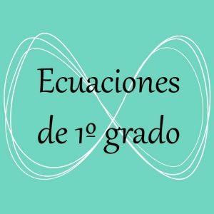 Álgebra. Acceso a ejercicios y problemas de ecuaciones de primer grado